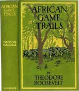 African-game-trails-theodore-roosevelt