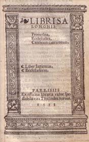 Libri Salomonis Proverbia, Ecclesiastes, Canticum Canticorum